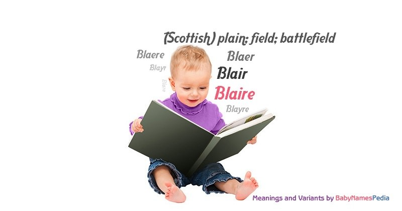Meaning of the name Blaire