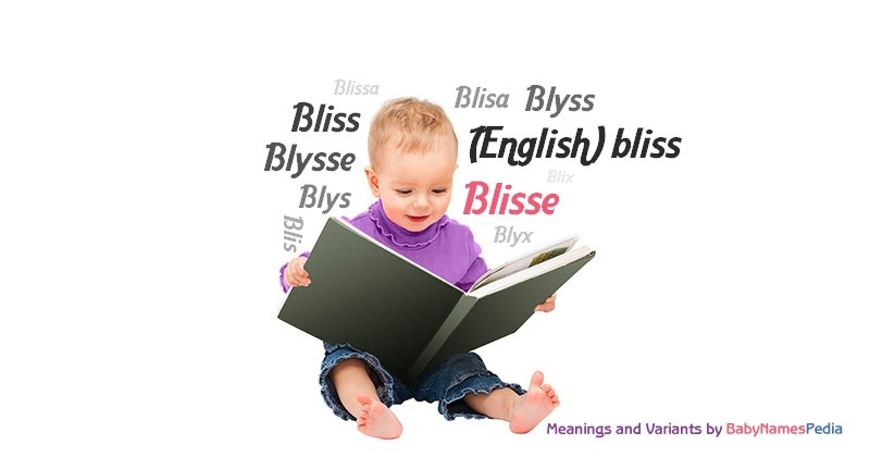 Meaning of the name Blisse