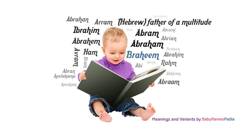 Meaning of the name Braheem