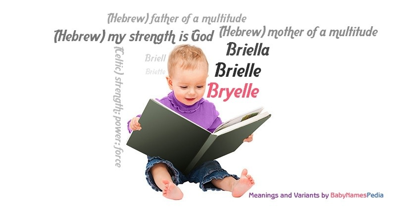 Bryelle - Meaning of Bryelle, What does Bryelle mean?
