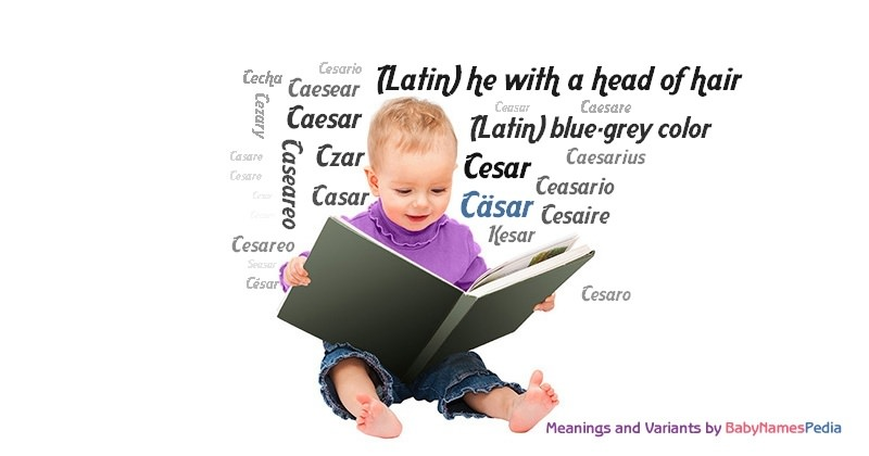 Meaning of the name Cäsar