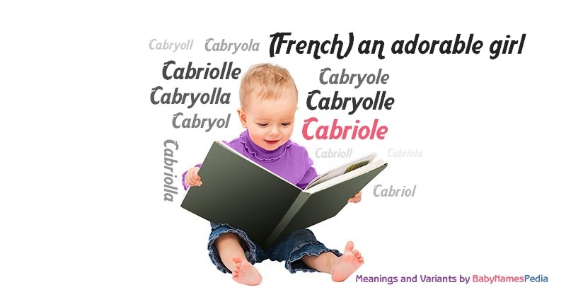 Meaning of the name Cabriole