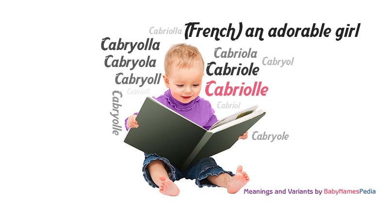 Meaning of the name Cabriolle