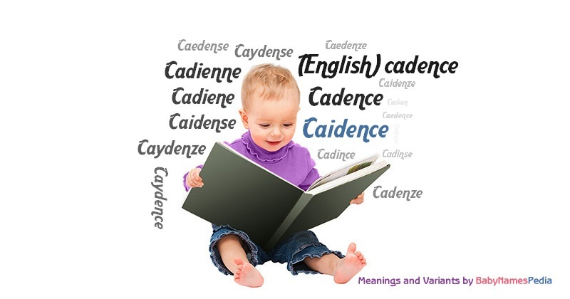 Meaning of the name Caidence
