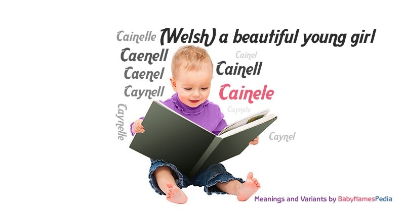 Meaning of the name Cainele