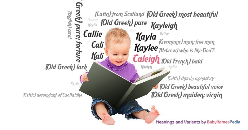 Meaning of the name Caleigh