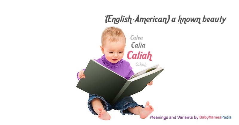 Meaning of the name Caliah