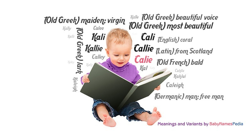 Meaning of the name Calie