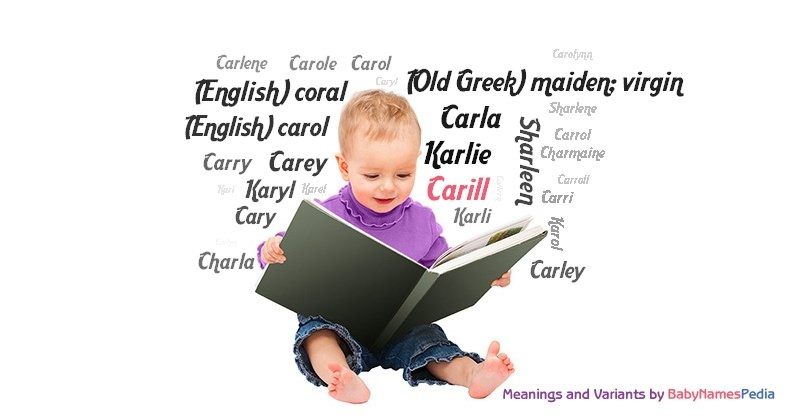 Meaning of the name Carill