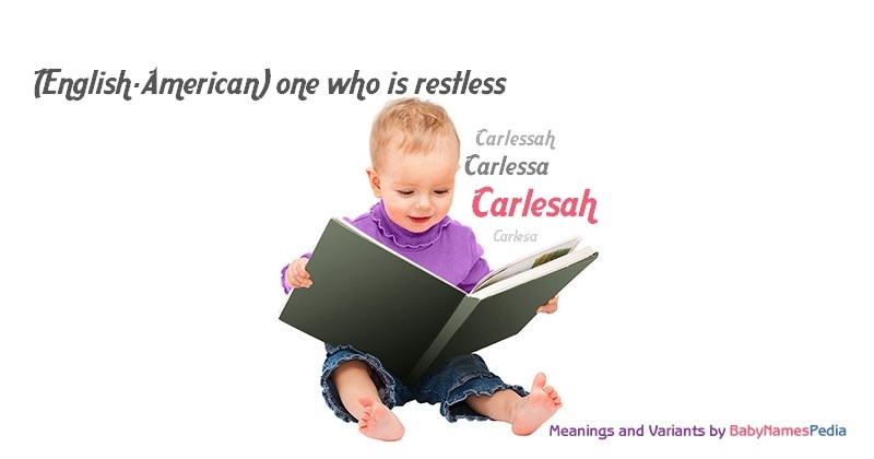 Meaning of the name Carlesah