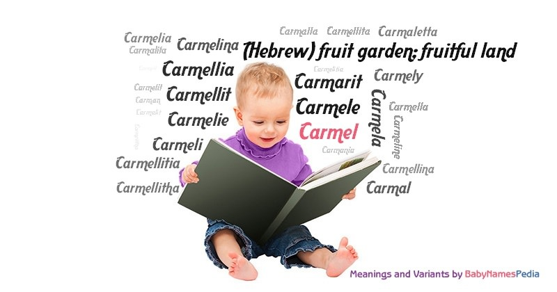 Meaning of the name Carmel
