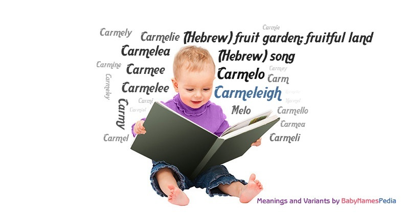 Meaning of the name Carmeleigh