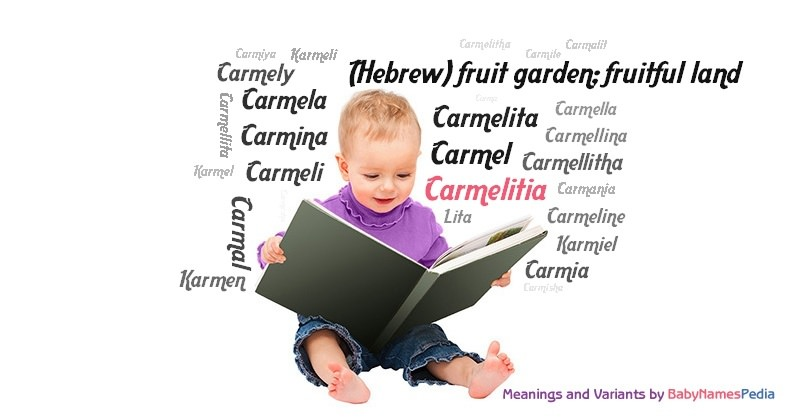 Meaning of the name Carmelitia