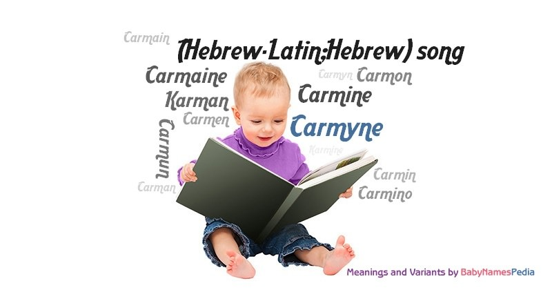 Meaning of the name Carmyne