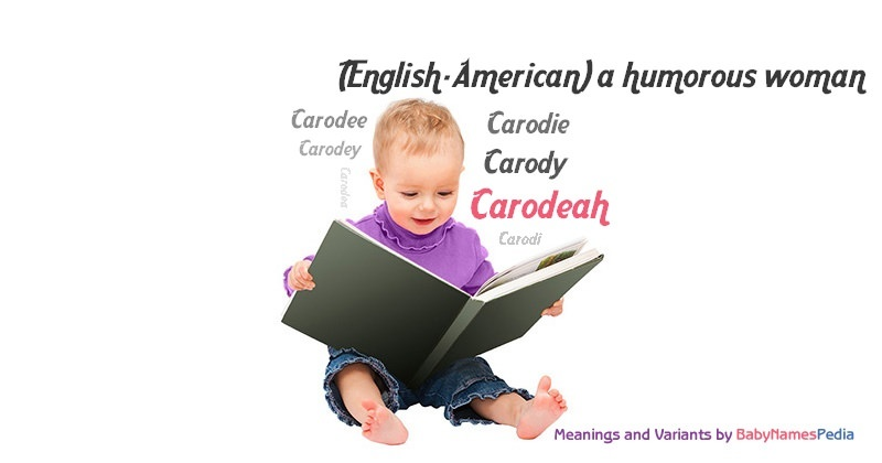 Meaning of the name Carodeah