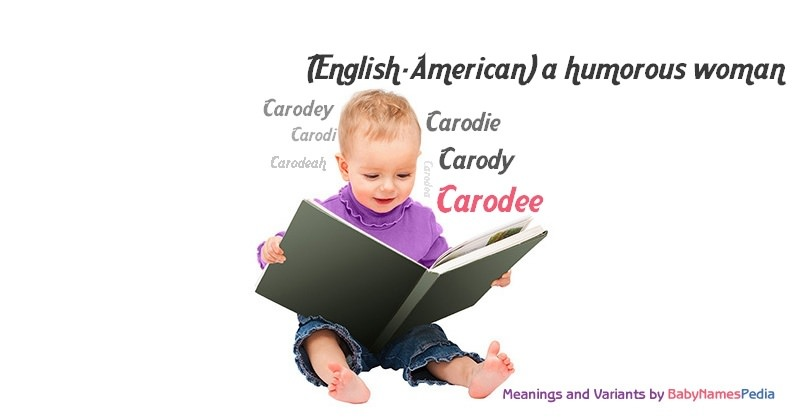 Meaning of the name Carodee