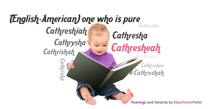 Meaning of the name Cathresheah