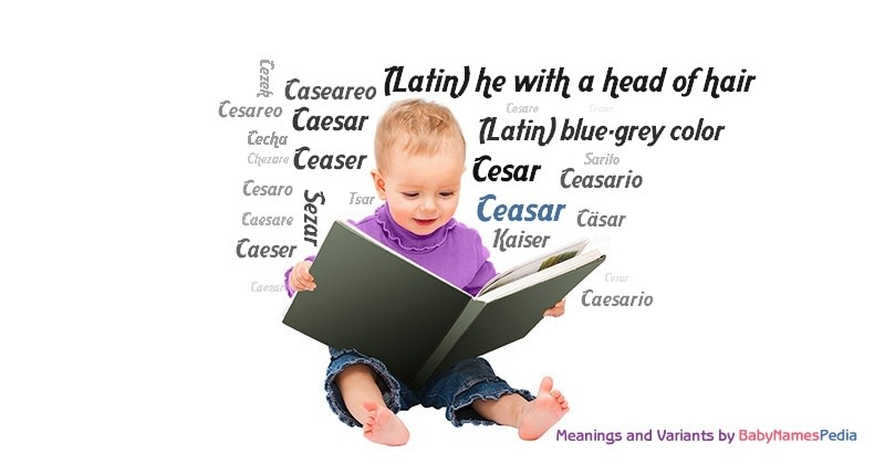 Meaning of the name Ceasar