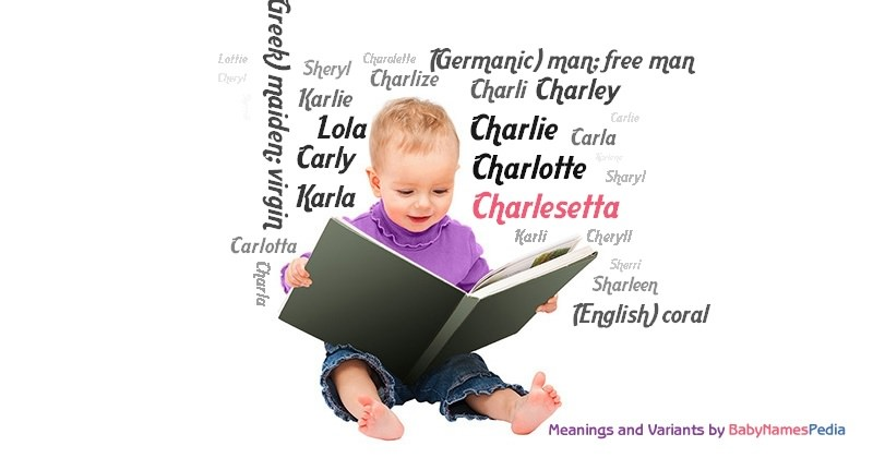 Meaning of the name Charlesetta
