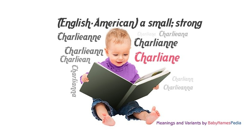 Meaning of the name Charliane