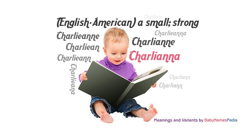 Meaning of the name Charlianna