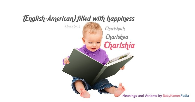 Meaning of the name Charlshia