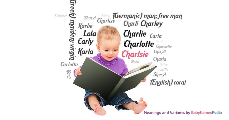 Meaning of the name Charlsie
