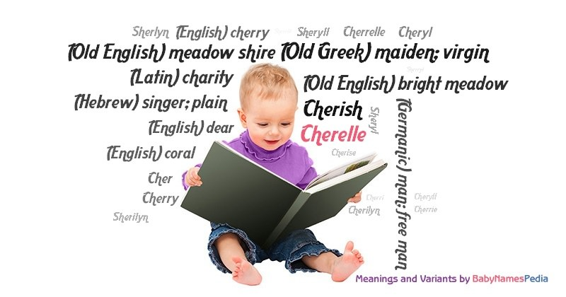 Meaning of the name Cherelle