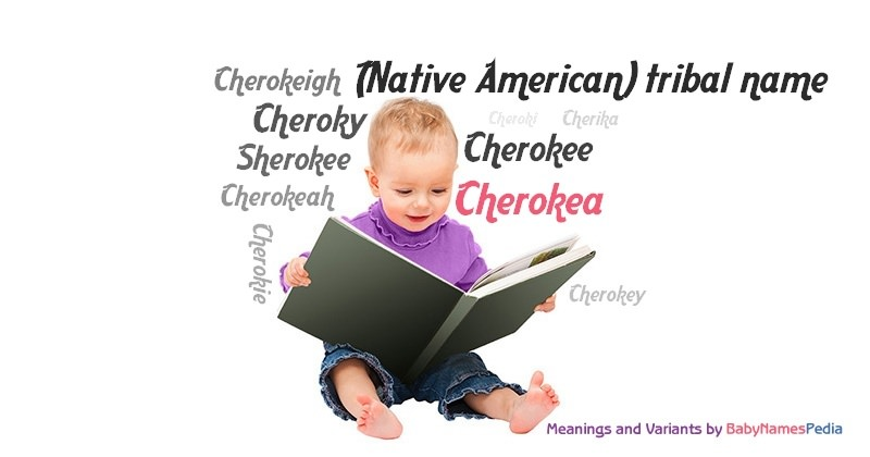 Meaning of the name Cherokea