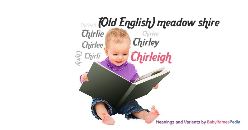 Meaning of the name Chirleigh