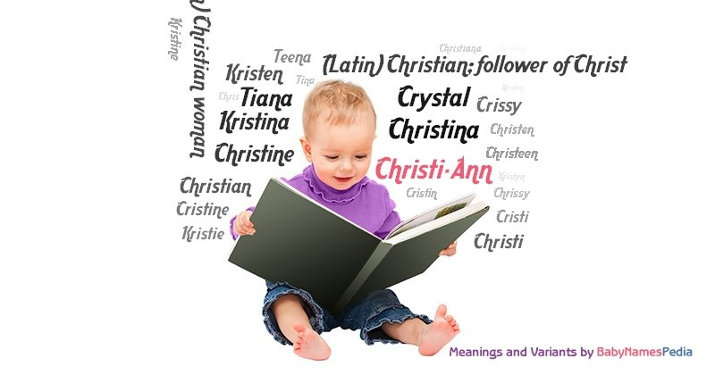 Meaning of the name Christi-Ann