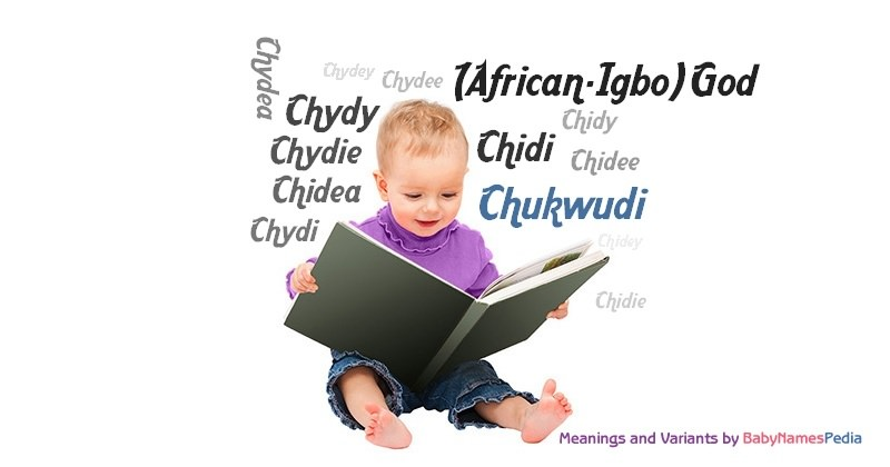 Meaning of the name Chukwudi