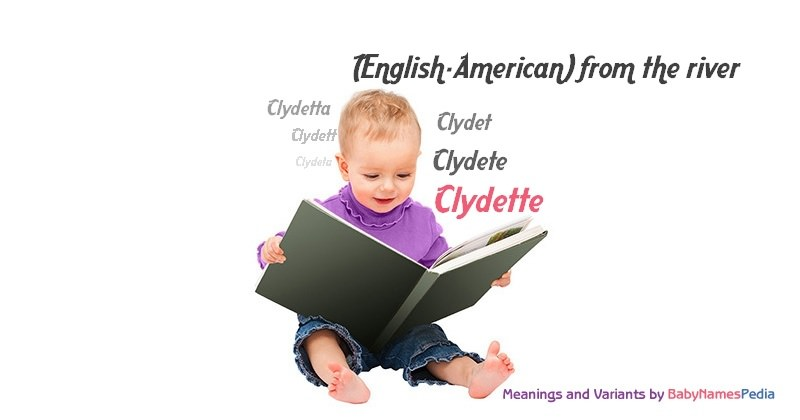 Meaning of the name Clydette