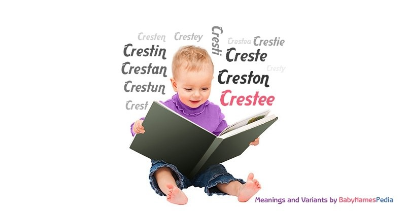 Meaning of the name Crestee