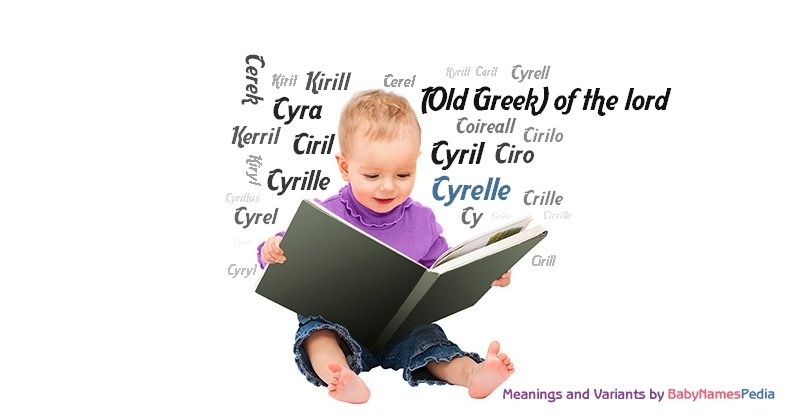 Meaning of the name Cyrelle