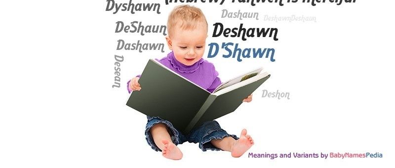 Meaning of the name D'Shawn
