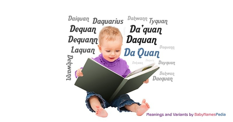 Meaning of the name Da Quan
