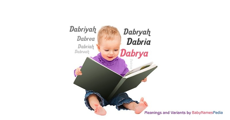Meaning of the name Dabrya