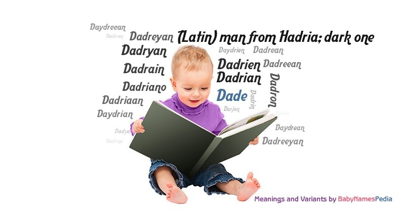 Meaning of the name Dade