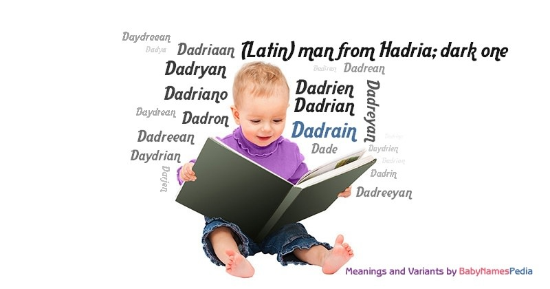 Meaning of the name Dadrain