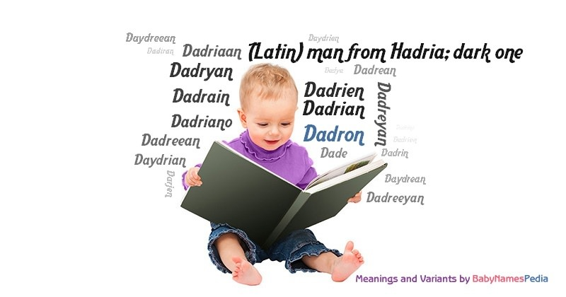 Meaning of the name Dadron
