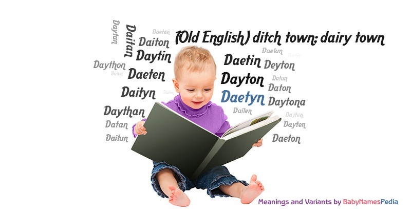 Meaning of the name Daetyn