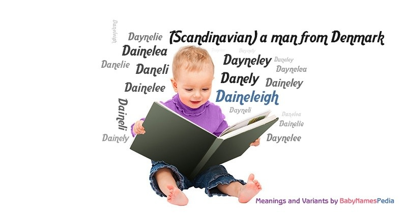 Meaning of the name Daineleigh