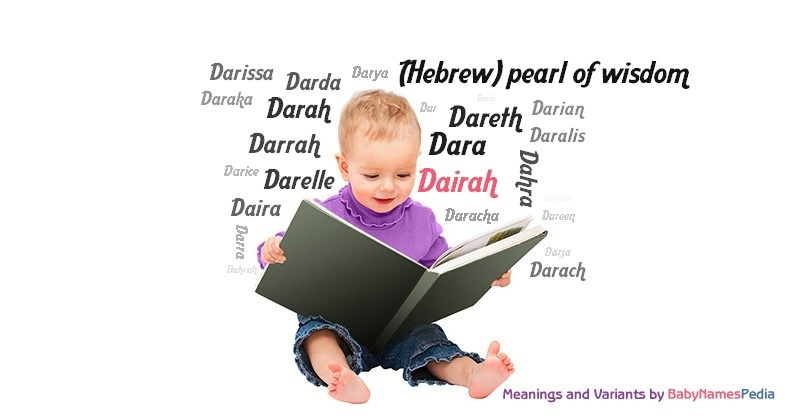 Meaning of the name Dairah