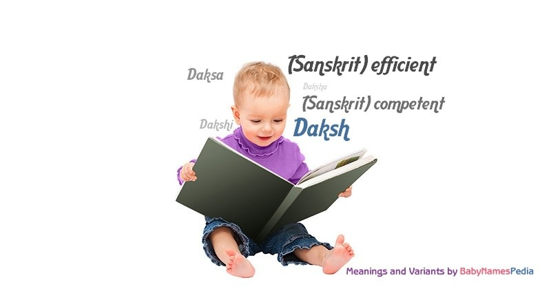 Meaning of the name Daksh