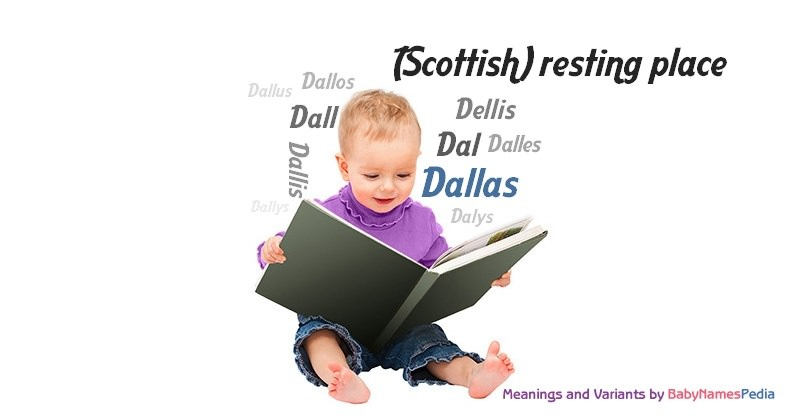 Meaning of the name Dallas