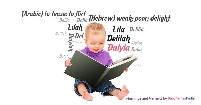 Meaning of the name Dalyla