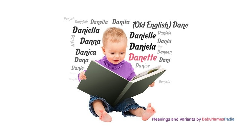 Meaning of the name Danette