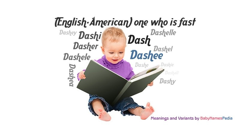 Meaning of the name Dashee