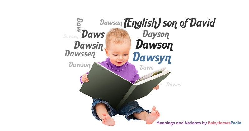 Meaning of the name Dawsyn